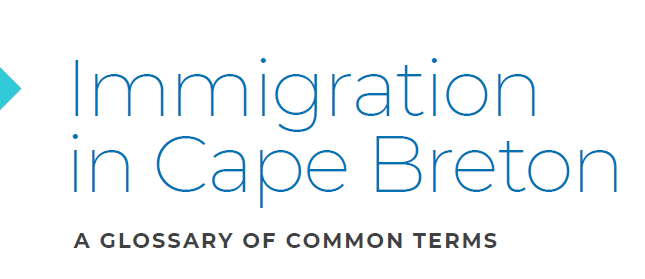 Immigration in Cape Breton: A Glossary of Common Terms